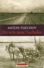 Anton  Tsjechov De reis naar Sachalin