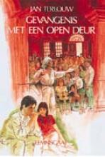 Jan Terlouw , Gevangenis met een open deur