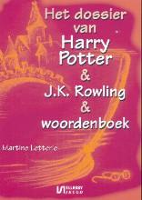 Martine  Letterie Dossier Harry Potter & J.K. Rowling & woordenboek