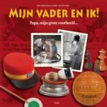 Jack  Botermans, Wim van Grinsven Mijn vader en ik