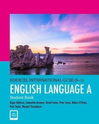 Taylor, Pam,   Addison, Roger,   Foster, David,   O`Brien, Robert,Edexcel International GCSE (9-1) English Language A Stud.