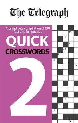 Telegraph Media Group Ltd,The Telegraph Quick Crosswords 2