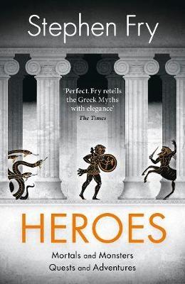 Fry, Stephen,Heroes