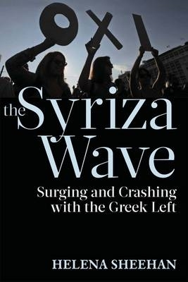 Helena Sheehan,The Syriza Wave