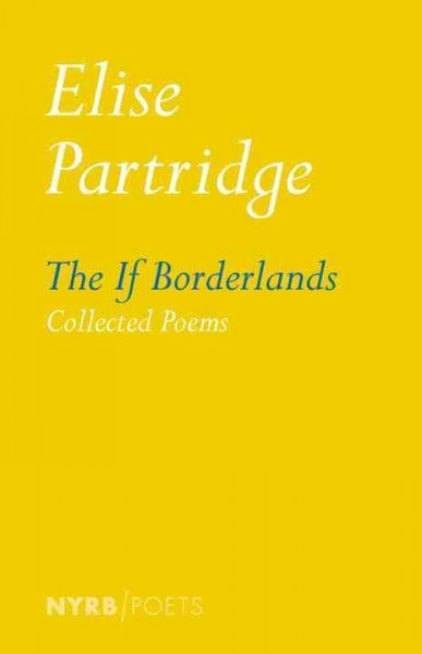Elise Partridge,The If Borderlands