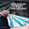 <b>Higgins, Jackie</b>,World Atlas of Street Photography