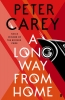 Carey Peter, Long Way from Home