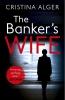 Alger Cristina, Banker's Wife