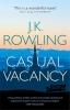 Rowling, JK, Casual Vacancy