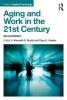 , Aging and Work in the 21st Century