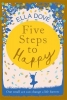 Ella Dove, Five Steps to Happy