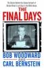 Woodward, Bob                 ,  Bernstein, Carl, The Final Days