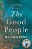 Kent Hannah, Good People