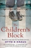 Otto B Kraus, The Children`s Block