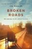 Ira Wagler, Broken Roads