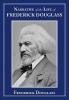Douglass, Frederick, Narrative of the Life of Frederick Douglass