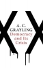A. C. Grayling, Democracy and Its Crisis