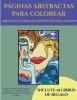 Garcia Santiago, Libros de colorear de Mindfulness para adultos (Paginas abstractas para colorear)