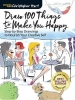 Christopher Hart, Draw 100 Things to Make You Happy