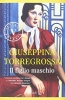 <b>Giuseppina  Torregrossa</b>,Il figlio maschio