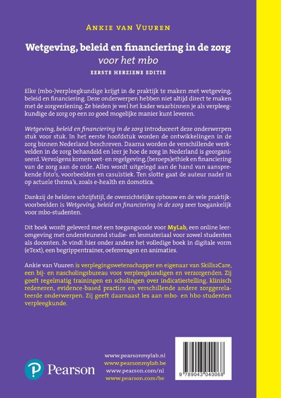 Ankie van Vuuren,Wetgeving, beleid en financiering in de zorg voor het mbo, herziene 1e editie met MyLab NL toegangscode