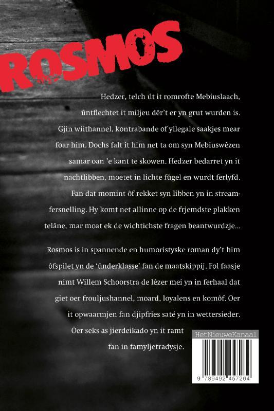 Willem Schoorstra,Rosmos