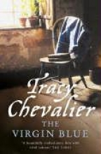 Tracy Chevalier The Virgin Blue