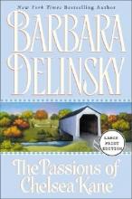 Delinsky, Barbara Passions of Chelsea Kane