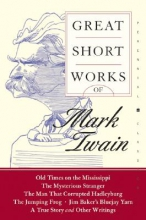 Twain, Mark Great Short Works of Mark Twain