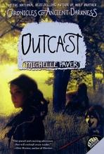 Paver, Michelle Outcast