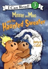 Cazet, Denys Minnie and Moo and the Haunted Sweater