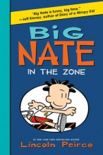 Peirce, Lincoln Big Nate in the Zone