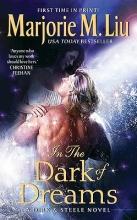 Liu, Marjorie M. In the Dark of Dreams