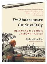 Roe, Richard Paul The Shakespeare Guide to Italy