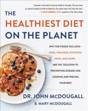 John McDougall The Healthiest Diet on the Planet