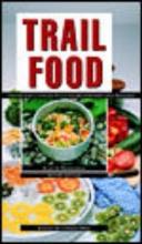 Kesselheim, Alan S. Trail Food