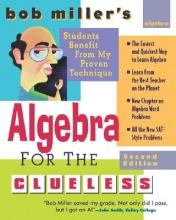 Bob Miller Bob Miller`s Algebra for the Clueless