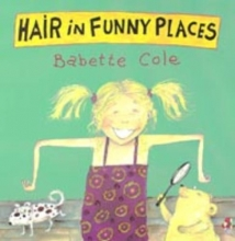 Babette Cole Hair In Funny Places
