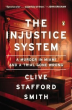 Smith, Clive Stafford The Injustice System