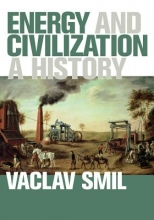 Smil, Vaclav Energy and Civilization