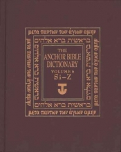 David Noel Freedman The Anchor Yale Bible Dictionary, Si-Z