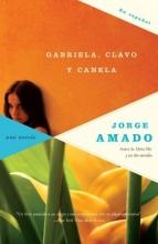 Amado, Jorge Gabriela, clavo y canelaGabriela, Clove and Cinnamon