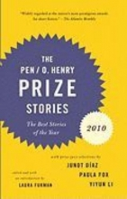 The Pen O. Henry Prize Stories 2010