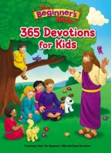 The Beginner`s Bible 365 Devotions for Kids