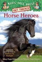 Osborne, Mary Pope,   Boyce, Natalie Pope Horse Heroes