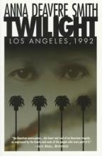 Smith, Anna Deavere Twilight Los Angeles, 1992