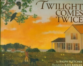 Fletcher, Ralph Twilight Comes Twice