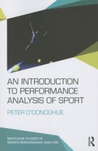 ODonoghue, Peter Introduction to Performance Analysis of Sport