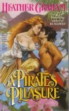 Graham, Heather A Pirate`s Pleasure