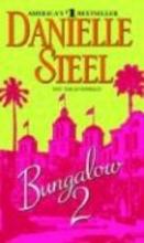 Steel, Danielle Bungalow 2